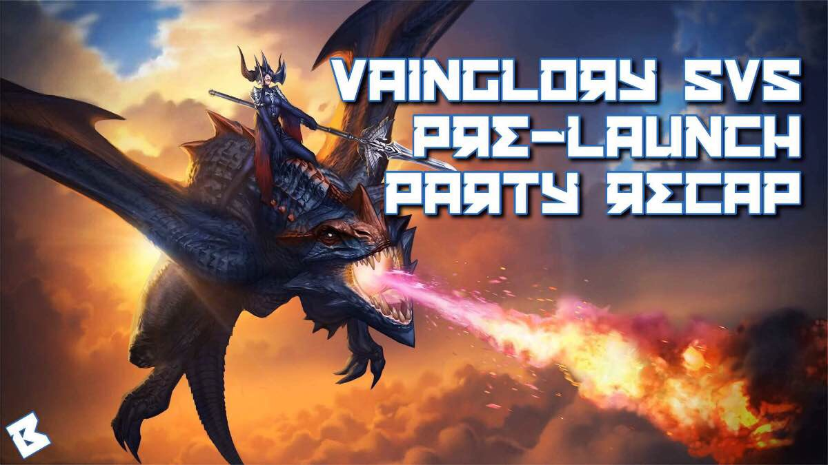 vainglory 5v5 pre-launch party