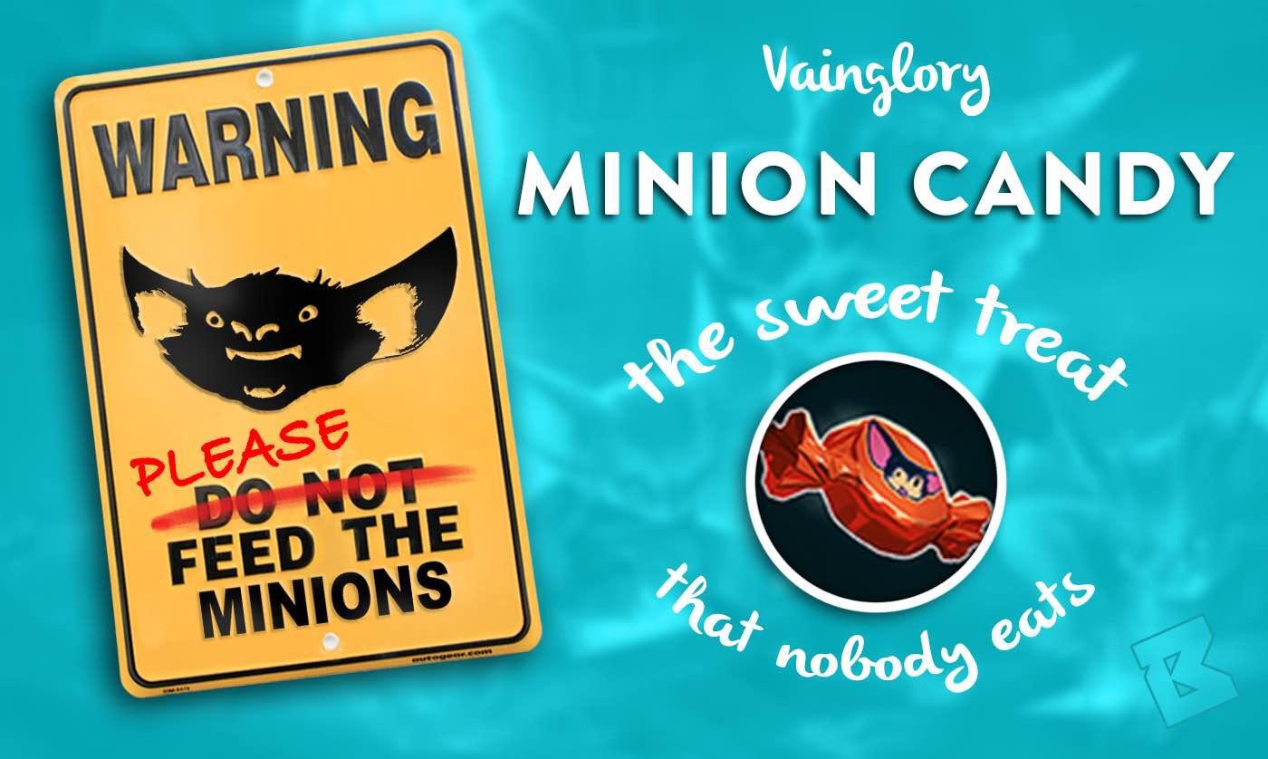 vainglory minion candy