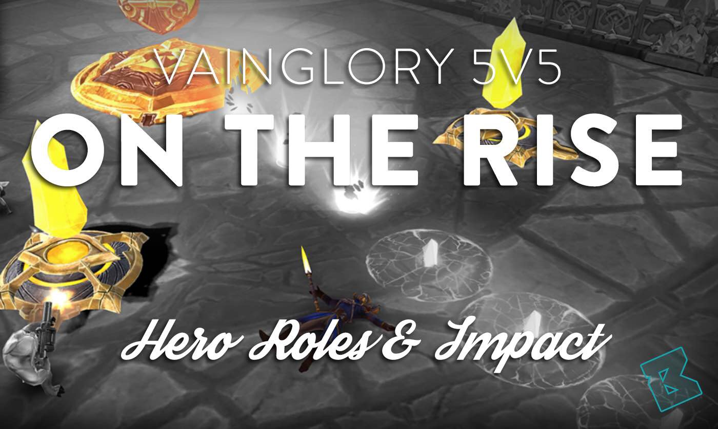 vainglory 5v5 hero roles