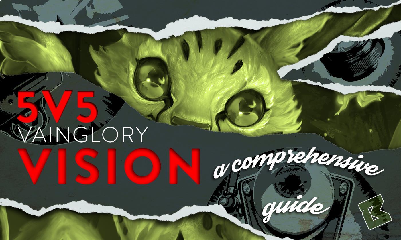 vainglory 5v5 vision