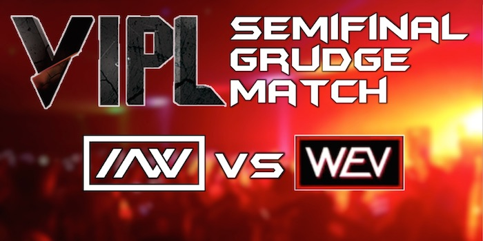 vipl2 semifinal grudge match – wev vs invincible armada